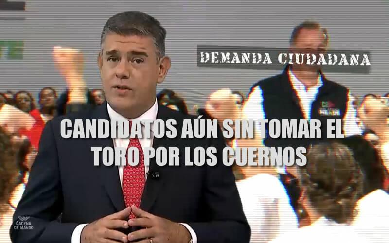 CANDIDATOS SIGUEN SIN TOMAR EL TORO POR LOS CUERNOS - JUAN IBARROLA
