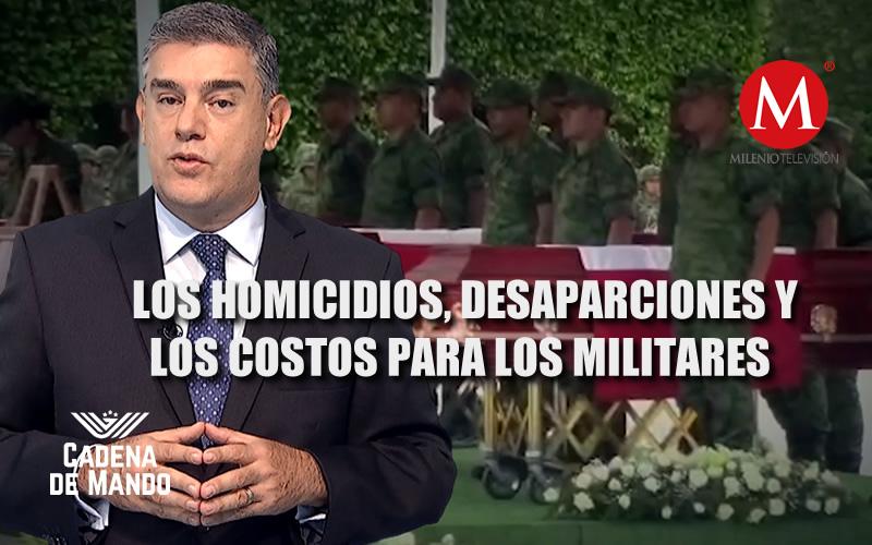 LOS HOMICIDIOS, DESAPARICIONES Y LOS COSTOS PARA LOS MILITARES - CADENA DE MANDO