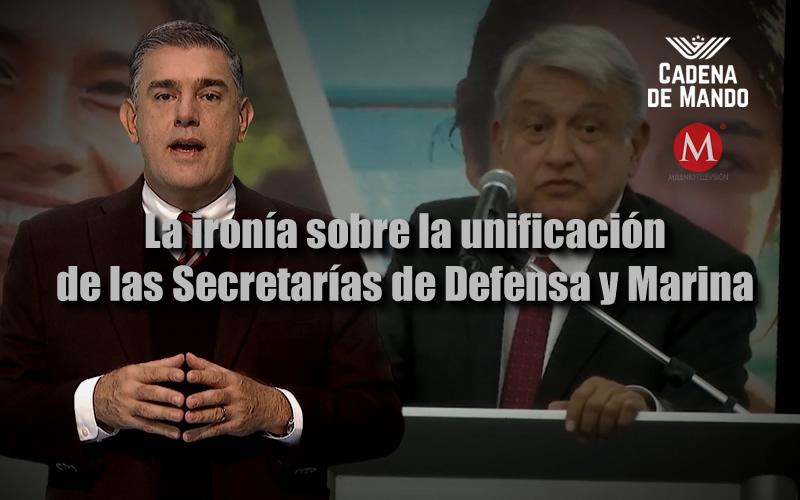 El rumor sobre la unificación de las Secretarías de Defensa y Marina al mando de un civil