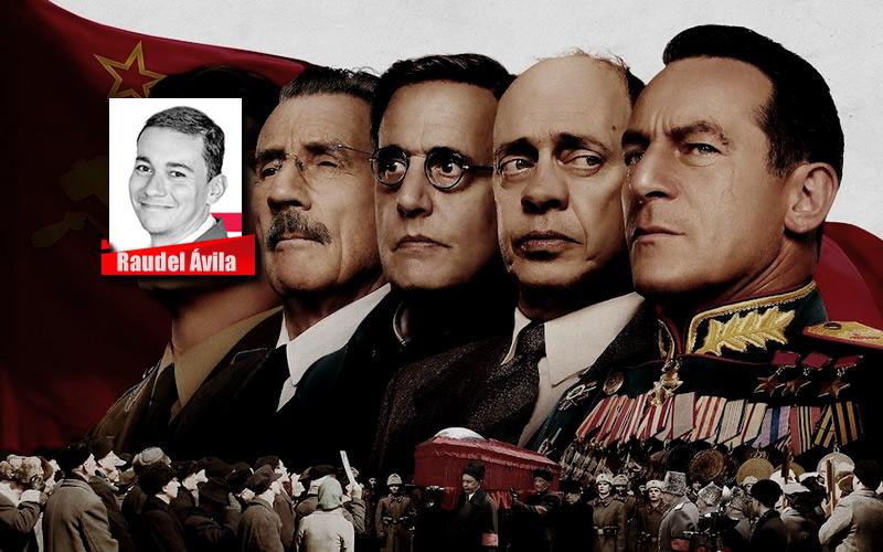 LA MUERTE DE STALIN - RAUDEL ÁVILA - CADENA DE MANDO
