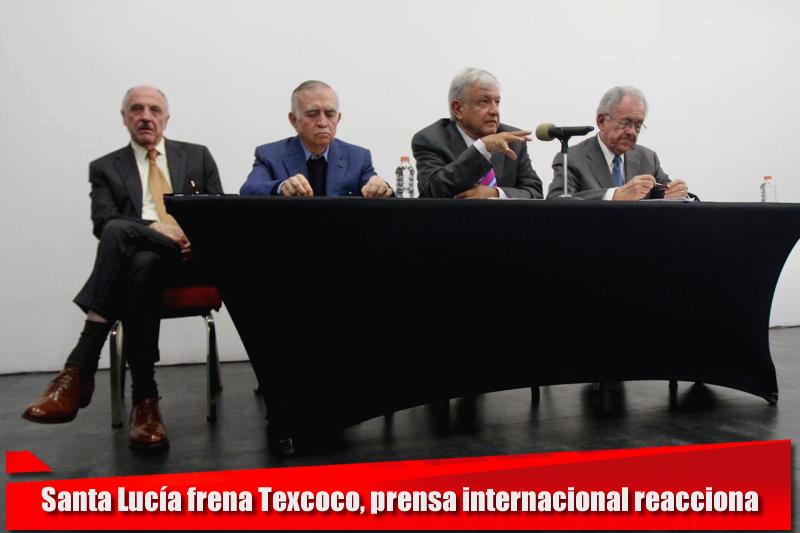 REACCIÓN DE LA PRENSA INTERNACIONAL TRAS LA CANCELACIÓN DEL NAICM