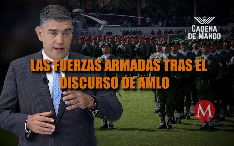 La confianza en las Fuerzas Armadas tras discurso de AMLO - CADENA DE MANDO