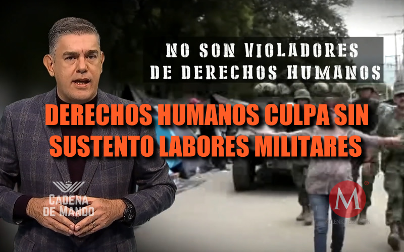 DERECHOS HUMANOS INSISTE EN CULPAR A MILITARES - CADENA DE MANDO