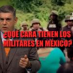 QUÉ CARA TIENEN LOS MILITARES EN MÉXICO - CADENA DE MANDO