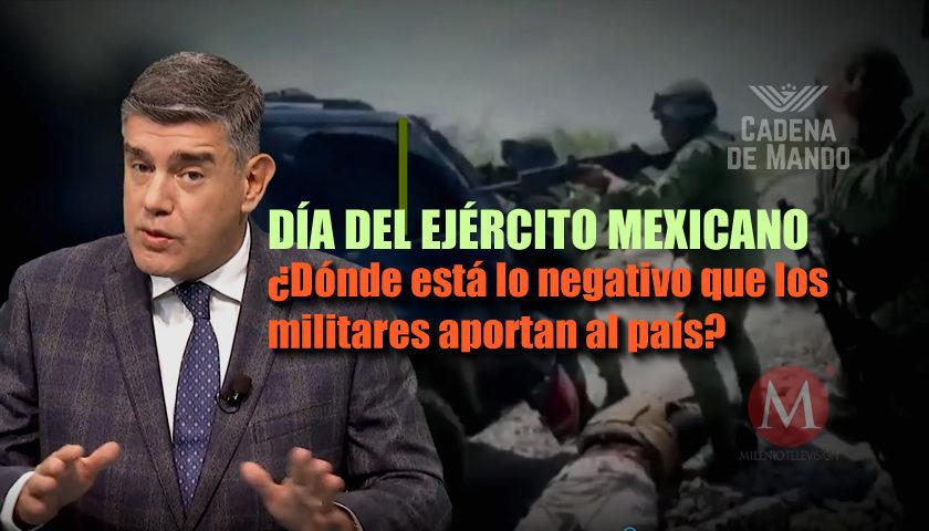 DÍA DEL EJÉRCITO MEXICANO - CADENA DE MANDO