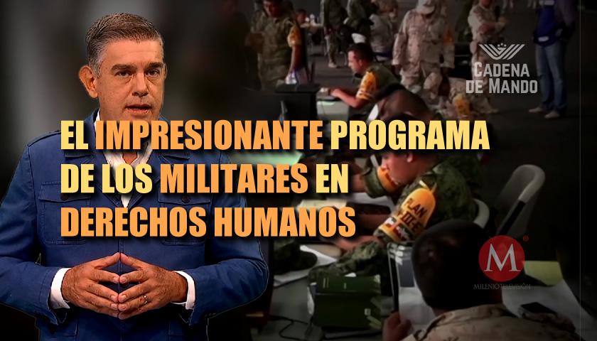 LOS MILITARES Y SU IMPRESIONANTE PROGRAMA DE DERECHOS HUMANOS - CADENA DE MANDO
